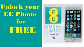 Unlock EE UK Phones - Free Codes EE Netwok