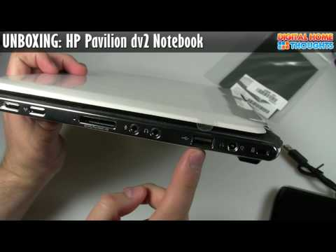 UNBOXING: HP Pavilion dv2 Notebook