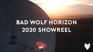 Bad Wolf Horizon - 2020 Drone Showreel