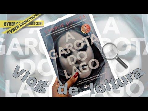VLOG DE LEITURA: A GAROTA DO LAGO  ! #1