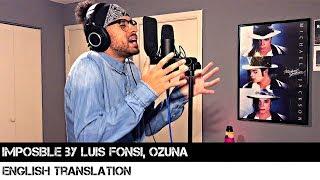 Imposible by Luis Fonsi, Ozuna | ENGLISH TRANSLATION