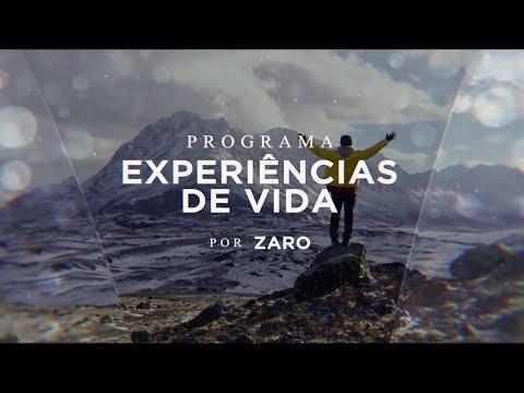 Programa Experiências de Vida    por Zaro