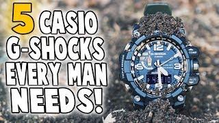 5 G-Shocks Every Man Needs!