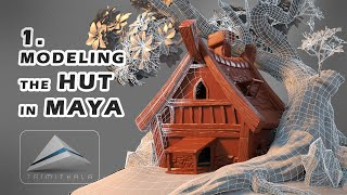 1. Hut | Modeling a Hut in Maya | Tutorial 1| Making 3D Scene Step by Step