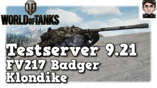 World of Tanks - Testserver 9.21, Infos & FV217 Badger Review auf Klondike [deutsch | News]