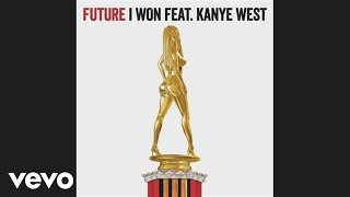 Future - I Won (Audio) ft. Kanye West