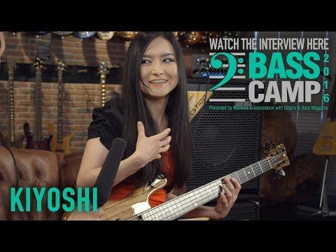 Bass Camp 2016 Interviews - KIYOSHI