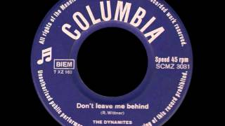 Don't Leave Me Behind - The Dynamites
