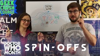 Doctor Who: Spin-Offs - Basics, Need To Know, Fun Facts And More - Geek Crash Course