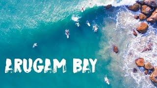 ARUGAM BAY 2017 - THE SURFING PARADISE OF SRI LANKA
