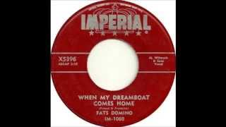 Fats Domino - When My Dreamboat Comes Home(version 1) - May 25, 1956
