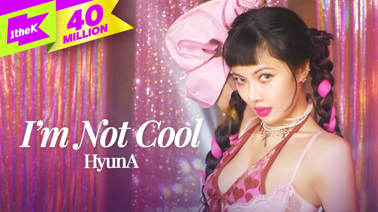 Lirik Lagu Im Not Cool - HyunA dan Terjemahan