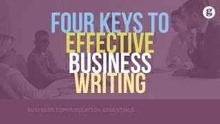 Four Keys to Effective Business Writing