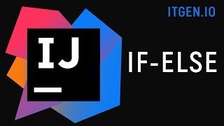 Уроки по Java. Конструкция if else в джава. Условный оператор