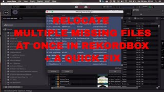 Relocate all/multiple missing files in Rekordbox - problems and solutions