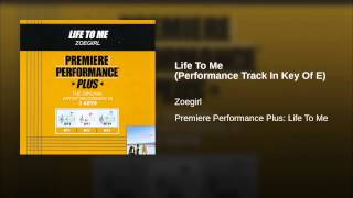 Life To Me (Performance Track In Key Of E)