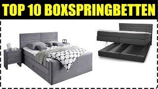 TOP 10 BOXSPRINGBETTEN ★ Boxspringebett Test ★ Boxspringbett kaufen ★ Boxspringbett Was beachten?
