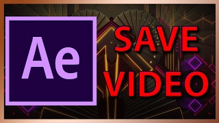 How to render and save a video in After Effects 2017 - Tutorial