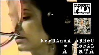FERNANDA ABREU & CHACAL - A LATA (VIDEOCLIPE OFICIAL)