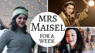 I Lived Like The Marvelous Mrs Maisel for a Week