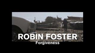 """Forgiveness"" - Robin Foster"