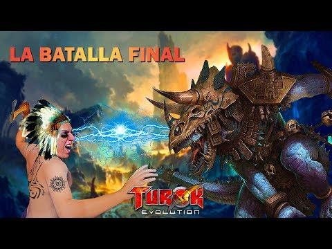 Turok Evolution LA BATALLA FINAL! | Esteban Gonzalez
