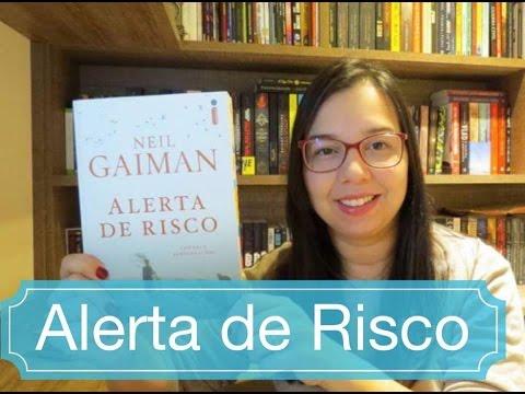 Alerta de Risco de  Neil Gaiman | Editora Intrínseca | Blog Leitura Mania