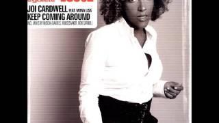Joi Cardwell Feat. Mona Lisa - Keep Coming Around (Ron Carroll Remix)
