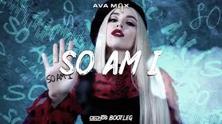 Ava Max   So Am I (Cechoś Bootleg)
