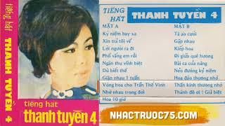 Thanh Tuyền – Bài Ca Của Nàng – Thu Âm Trước 1975