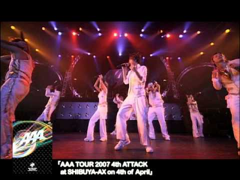 AAA / AAA TOUR 2007 4th ATTACK at SHIBUYA-AX on 4th of ...▶8:41