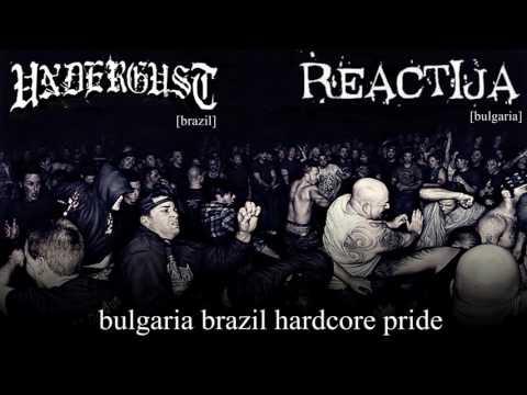 Undergust - Bulgaria Brazil Hardcore Pride Split [UNDERGUST / REACTIJA]