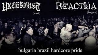 Video Bulgaria Brazil Hardcore Pride Split [UNDERGUST / REACTIJA]