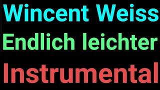 Wincent Weiss | Endlich Leichter | Instrumental
