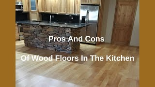 Wood Floors In The Kitchen Pros And Cons
