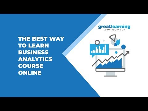 The Best Way to Learn Business Analytics Course Online | Data ...