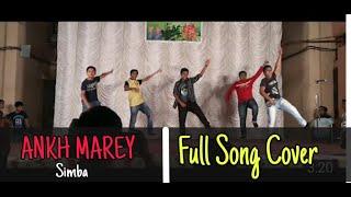 SIMMBA - AANKH MAREY | DANCE COVER - SHRENIK NAGAR CHS