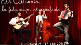 Els Catarres - La Festa Major D'Aiguafreda