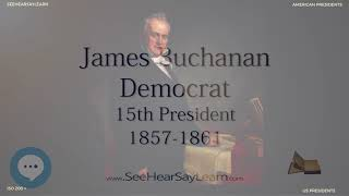 James Buchanan - The 15th President of the United States - ETYNTK ❤️👤🔊✅