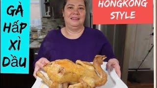 VLOG 518 Cô 5 vào bếp Với Món Gà Hấp Xì ( HỒNG KÔNG ) style  cực ngon khó tả