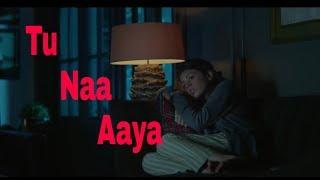 Tu Naa Aaya | WhatsApp Status | Shyamoli Sanghi, Siddharth Nigam | Anonymous status