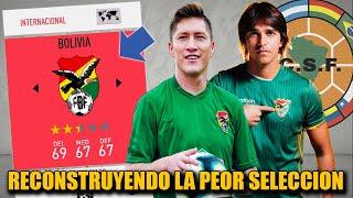 RECONSTRUYENDO A LA PEOR SELECCION DE SUDAMERICA!!! (Bolivia) - FIFA 20 Modo Carrera