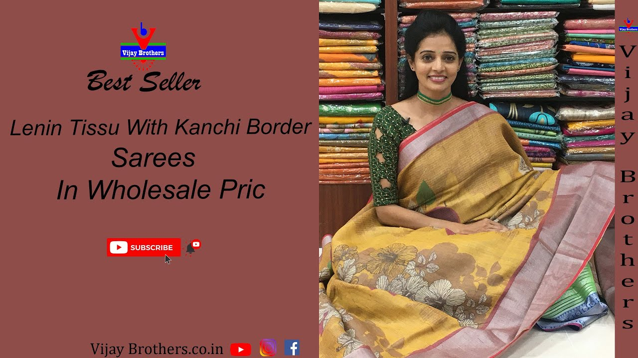"<p style=""color: red"">Video : </p>Latest Lenin Tissu With Kanchi Border sarees