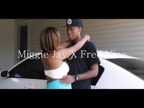 Miggie Jay X Fred Nice- My Girl (OFFICIAL MUSIC VIDEO)