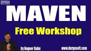 RealTime Tools || Maven Free WorkShop by Nagoor Babu Sir