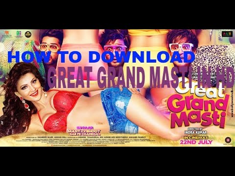 How to download great grand masti full movie hd