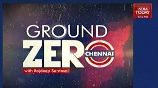 Ground Zero Rajdeep Sardesai Visits Chennai Post Floods