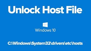 How to Unlock the Hosts File in Windows