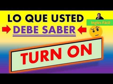 TURN ON, TURN OFF Y TURN DOWN - CLASE EN ESPAÑOL - INGLÉS FÁCIL