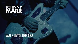 Johnny Marr   Walk Into The Sea   Official Music Video [HD]